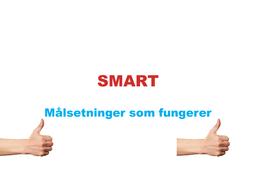 SMART – målsetninger som fungerer